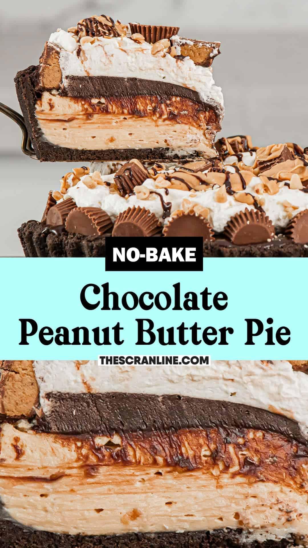 Pinterest image of No-Bake Chocolate Peanut Butter Pie.
