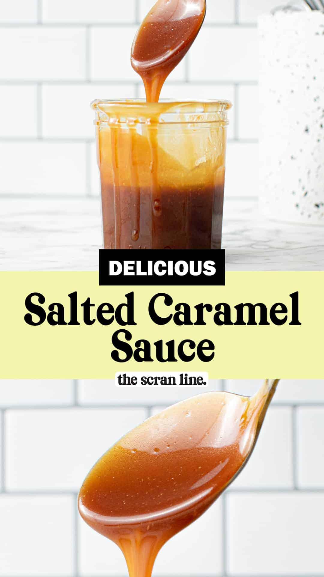 Pinterest image for Salted Caramel Sauce